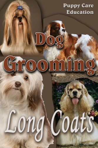 Dog Grooming - Long Coats: For Pet
