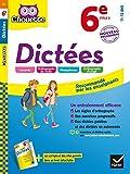 Dictées 6e : nouveau programme (Chouette Entraînement Collège) (French Edition)