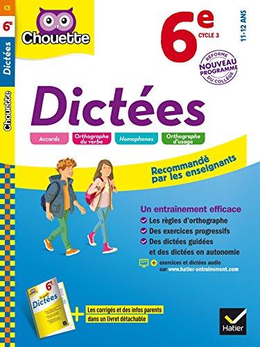 Dictées 6e: cahier d'entraînement en orthographe