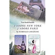 Isabelle Lafleche's J'adore Bundle: J'adore New York and J'adore Paris