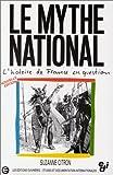le mythe national l histoire de france en question