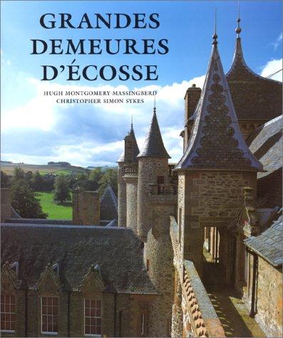Grandes Demeures d'Ecosse par Hugh Montgomery-Massingberd
