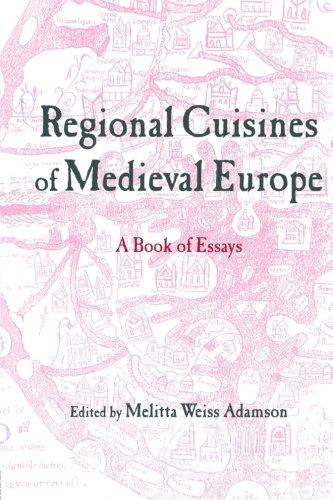 Regional Cuisines of Medieval Europe (Routledge Medieval Casebooks) -