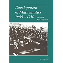 Development of Mathematics 1900–1950