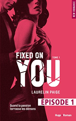 Fixed on you - tome 1 Episode 1 (French Edition)