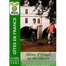 Gites D'Etape Et De Sejour 2005 (Fivedit Guide)