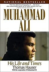 Muhammad Ali: His Life and Times by Thomas Hauser (1992-06-15)
