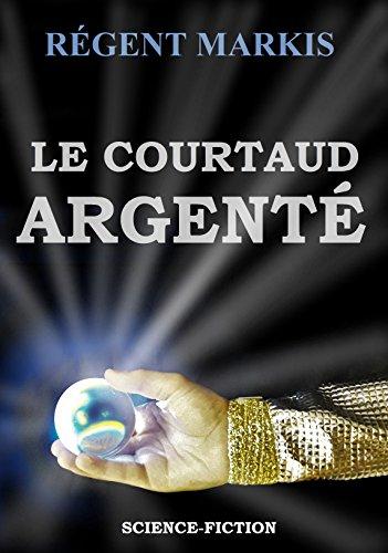 Couverture du livre LE COURTAUD ARGENTÉ