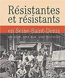 Résistants en Seine-Saint-Denis