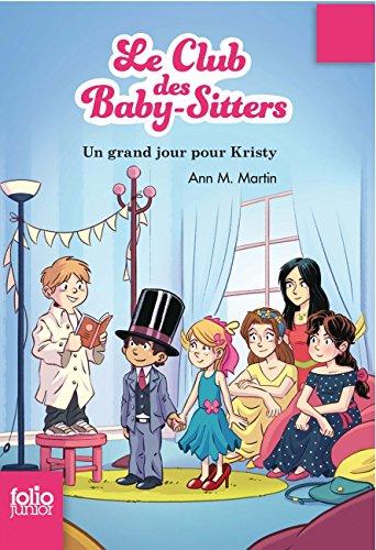 Le Club des Baby-Sitters, 6:Un grand jour pour Kristy