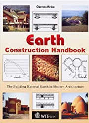 Earth Construction Handbook: The Building Material Earth in Modern Architecture (Advances in Architecture)