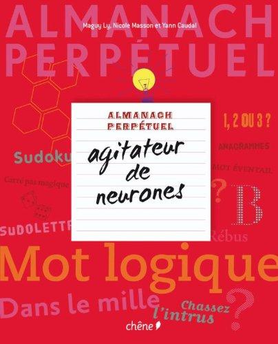 Almanach agitateur de neurones par Yann Caudal, Maguy Ly, Nicole Masson