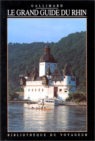 Le Grand Guide du Rhin 1992 par Bibliothèque du Voyageur