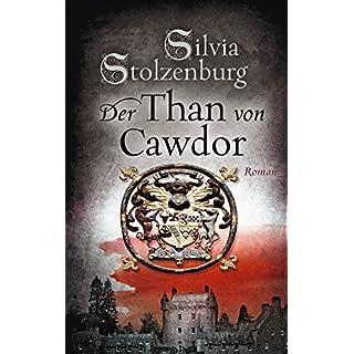 Der Than von Cawdor: Roman (EDITION AGLAIA)