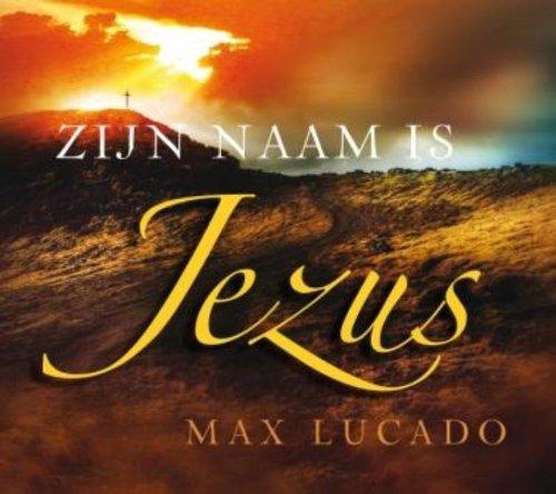 Zijn naam is Jezus: de belofte van Gods liefde vervuld