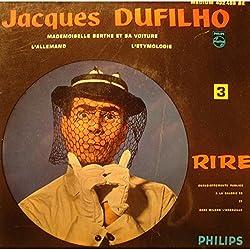 "JACQUES DUFILHO mademoiselle berthe et sa voiture/l'allemand EP 7"" Philips VG++"
