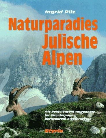 Naturparadies Julische Alpen
