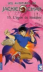 Les aventures de Jackie Chan, Tome 15 : L'épée de lumière