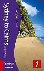 Sydney to Cairns (Footprint Focus Guide)