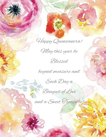 Happy Quinceanera!: May this Year be Blessed Beyond Measure and