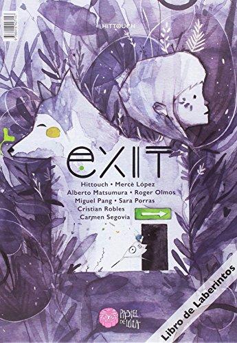 Exit (Cosecha Propia) por Ana Carolina Allepuz Palau