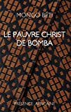 Le Pauvre Christ de Bomba