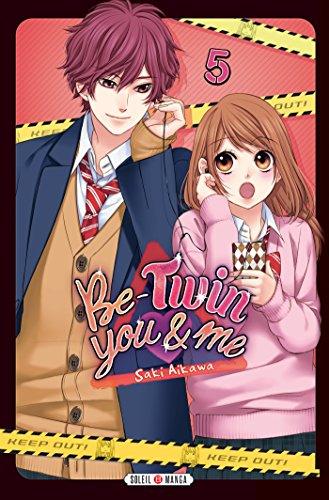Be-Twin you & me T05 par Saki Aikawa