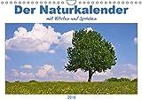 Der Naturkalender mit Zitaten und Sprüchen (Wandkalender 2019 DIN A4 quer): Fotografien aus der Natur begleiten mit Sprüchen und Zitaten durch das Jahr (Monatskalender, 14 Seiten ) (CALVENDO Natur)