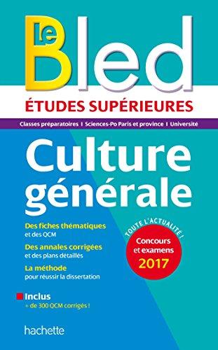 Telecharger Gratuits Le Bled études supérieures, culture générale ePub, PDF, Kindle, AudioBook