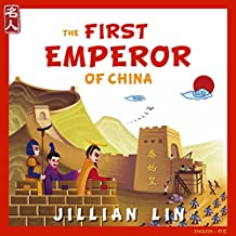 The First Emperor Of China: The Story Of Qin Shihuang - in English & Chinese (Heroes Of China Book 1) (English Edition)