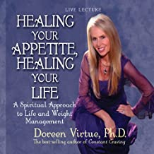 Healing Your Appetite, Healing Your Life