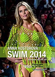 Anna Kosturova Swim 2014 Lookbook Volume 30 (English Edition)