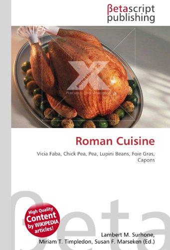Roman Cuisine por Lambert M Surhone
