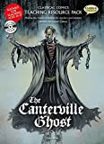 The Canterville Ghost Teaching Resource Pack (Classical Comics Teaching Reso)