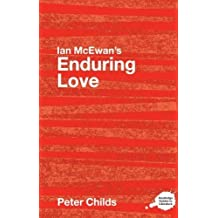 """Ian McEwan's """"Enduring Love"""" (Routledge Guides to Literature) by Peter Childs (2006-12-20)"""