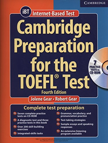 Cambridge Preparation for the TOEFL 4th Test Book with CD-ROM (Cambridge Preparation for the TOEFL Test)
