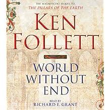 World Without End (The Kingsbridge Novels, Band 2)