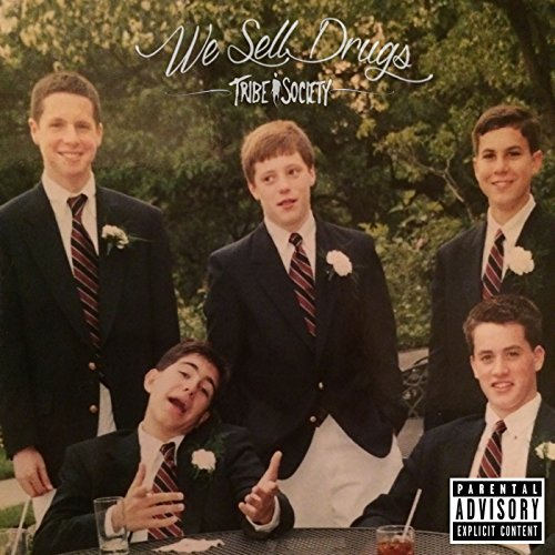 we-sell-drugs-explicit