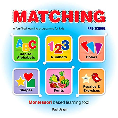 MATCHING - A board book of Montessori based learning programme for learning Alphabet, Numbers, Colours, Shapes and Fruits