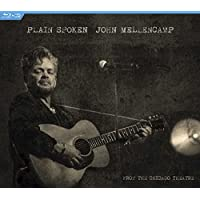 John Mellencamp - Plain Spoken-From The Chicago