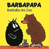 BARBAPAPA - Barbabo im Zoo: Mini-Geschichten