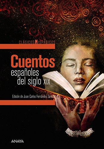 Cuentos españoles del siglo XIX (Clásicos - Clásicos Hispánicos) (Spanish Edition)