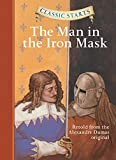 Classic Starts: The Man in the Iron Mask: Retold from the Alexandre Dumas Original