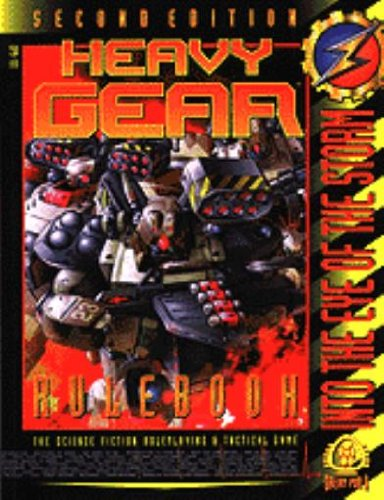 The Heavy Gear Rulebook: into the Eye of the Storm (Dream pod)