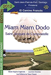 Miam-miam-dodo Espagne camino Frances 2012 (de St-Jean-Pied-de-Port à Santiago)