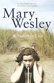 A Sensible Life by [Wesley, Mary]