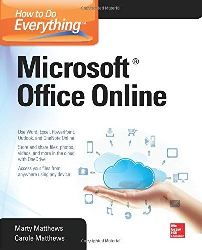 How to Do Everything: Microsoft Office Online by Carole Matthews (2015-03-27) par Carole Matthews;Marty Matthews
