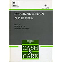 Breadline Britain in the 1990s (Cash & Care S.)