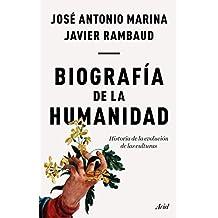 Biografía de la humanidad: Historia de la evolución de las culturas