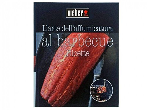 Libro weber l'arte dell'affumicatura al barbecue weber accessori 311278